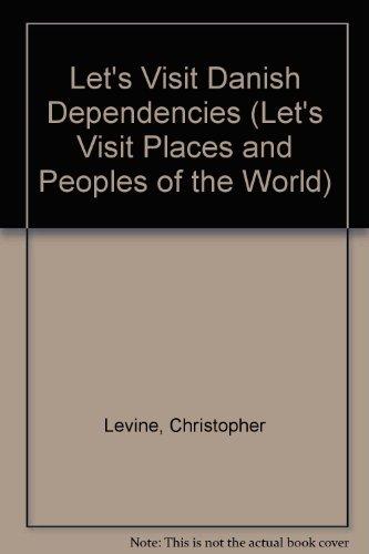 Danish Dependencies - Charlotte R. Levine