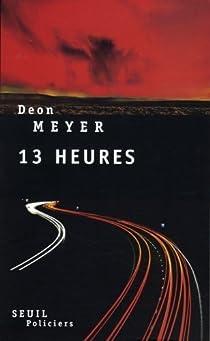 Treize Heures par Meyer