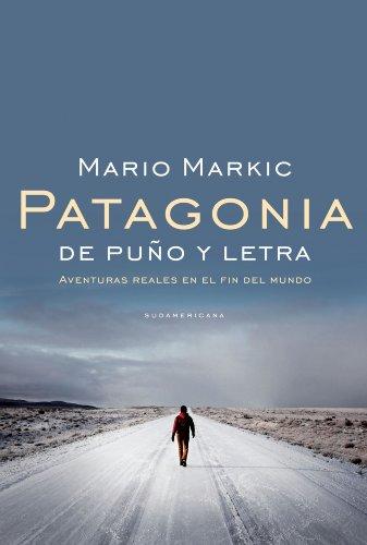 Patagonia de puño y letra por Mario Markic