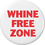 """Whine Free Zone 2.25"""" Keychain Anti Against Whining"""