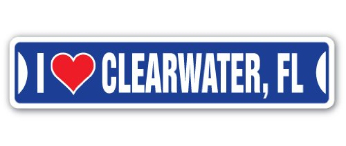 I Love Clearwater, Florida Street Sign fl City State us Wall Road décor - Fl Clearwater Street