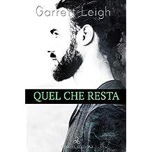 Quel che resta (Italian Edition)