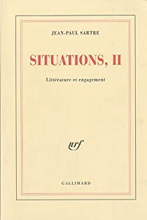 Situations, tome 2 : Littérature et engagement par Sartre
