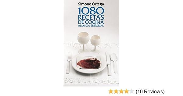 Simone Ortega 1080 Recetas De Cocina | 1080 Recetas De Cocina 1080 Cooking Recipes Spanish Edition