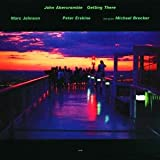 Abercrombie, John Getting There Jazz Rock/Fusion