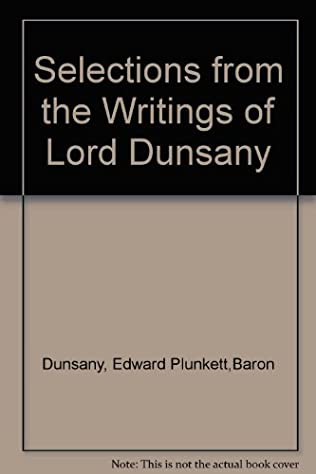 book cover of Selections from the Writings of Lord Dunsany