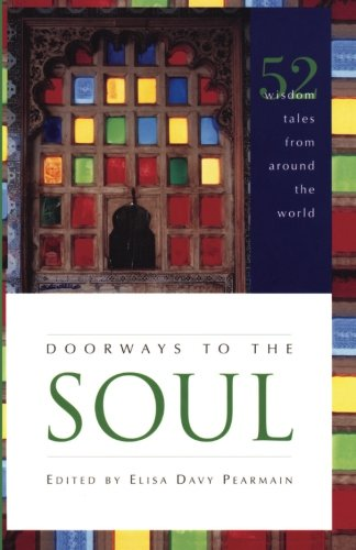 Doorways to the Soul: 52 Wisdom Tales from Around the World