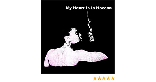 My Heart Is In Havana (Extended Version) by Half of All on