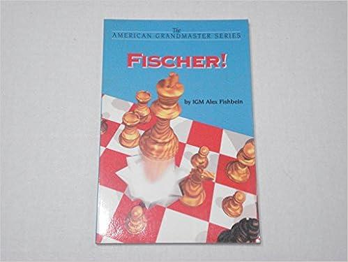 Fischer! (Chessbase University American Grandmaster Series