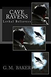 Cave Ravens (Lethal Believers)