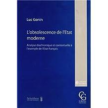 L'obsolescence de l'Etat moderne : Analyse diachronique et contextuelle à l'exemple de l'Etat français