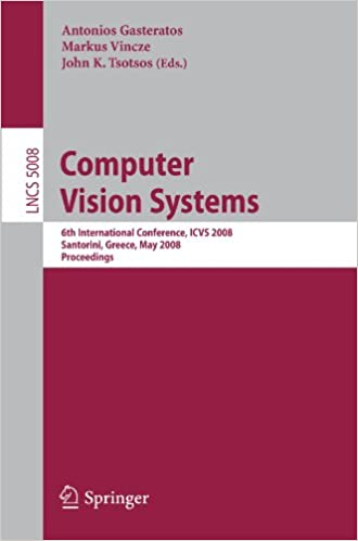 Computer Vision Systems: 6th International Conference on