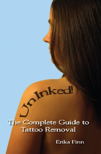UnInked! The Complete Guide to Tattoo Removal by Erika Finn (2007-11-09)
