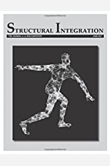 Structural Integration: The Journal of the Rolf Institute, June 2017 (Volume 45) Paperback