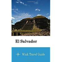 El Salvador - Wink Travel Guide