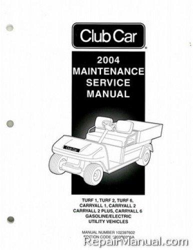 102397602 2004 Club Car Turf/Carryall Golf Cart Service - Manual Cart
