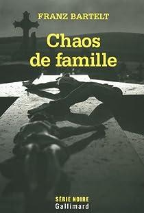 Chaos de famille par Bartelt