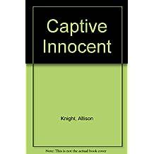 Captive Innocent