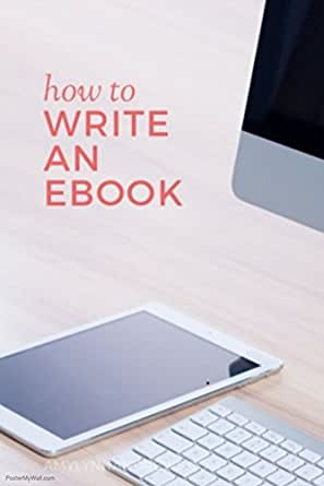 How to write an amazing ebook (English Edition) eBook: R M: Amazon ...