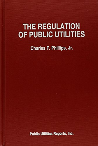 Regulation of Public Utilities: Theory and Practice