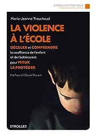 La violence à l'école par Marie-Jeanne Trouchaud