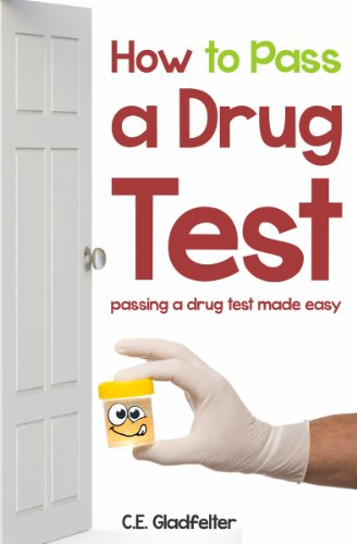 How to Pass a Drug Test: Passing a Drug Test Made Easy