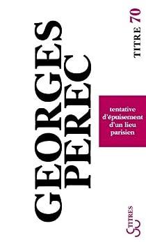 Tentative d'épuisement d'un lieu parisien par Perec