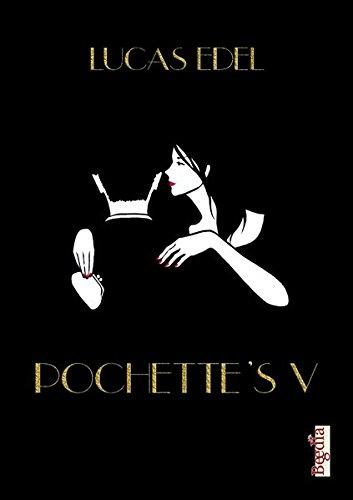 Pochette's V