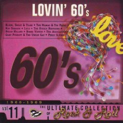 (The Ultimate Collection of Rock and Roll, Vol. 11: Lovin' 60's)
