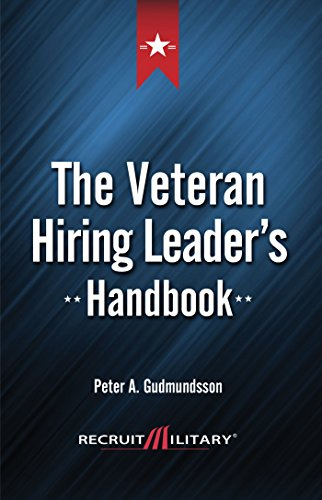 The Veteran Hiring Leader's Handbook