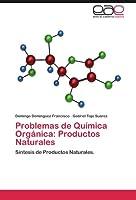 Este libro contiene 38 problemas de síntesis en química orgánica, orientados a alumnos universitarios de segundo año de química orgánica implicados en el estudio de los productos naturales. Se ha diseñado para afianzar conocimientos de estruc...