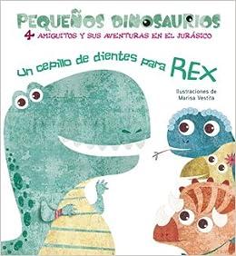 UN CEPILLO DE DIENTES PARA REX VVKIDS Vvkids Kidsaurios: Amazon.es: White Star, Marisa Vestita: Libros