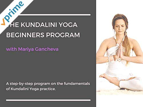 Kundalini Yoga Beginners Program with Mariya Gancheva