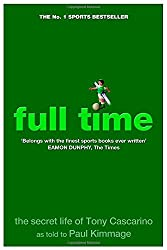 Full Time: The Secret Life Of Tony Cascarino