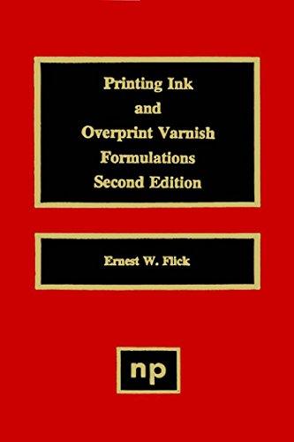 Printing Ink and Overprint Varnish Formulations (Paint & Coatings)