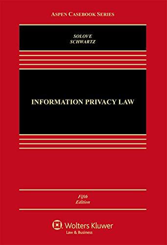 1454849533 - Information Privacy Law (Aspen Casebook)