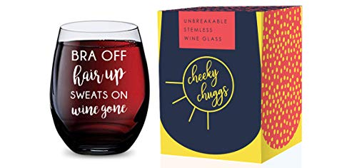 Stemless Wine Glass for Women (Bra Off Hair Up Sweats On Wine Gone) Made of Unbreakable Tritan Plastic and Dishwasher Safe – 16 ounces