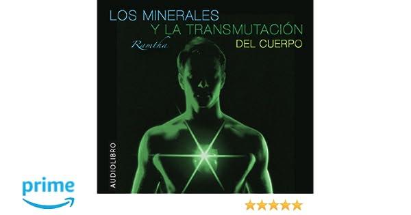 RAMTHA - Los Minerales y la Transmutacion del Cuerpo (Spanish Edition): Ramtha: 9781935262220: Amazon.com: Books