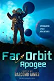 img - for Far Orbit Apogee (Far Orbit Anthology Series) (Volume 2) book / textbook / text book