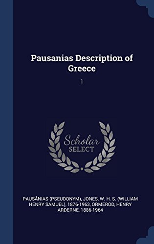 description of greece by pausanias essay Description of greece: complete pausanias  createspace  cartwright, m (2013, september 23) travel in the ancient greek world.