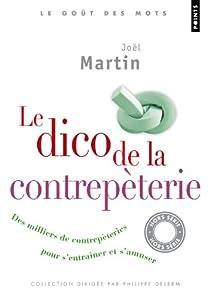 Le dico de la contrepèterie par Martin