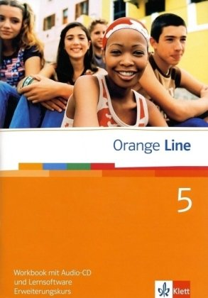 Orange Line / Workbook mit Audio-CD und Lernsoftware Teil 5 (5. Lernjahr) Erweiterungskurs