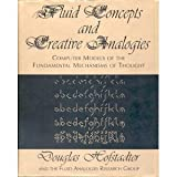 Fluid Concepts and Creative Analogies, Douglas Hofstadter, 0465051545