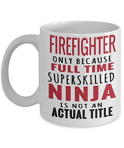 Nancy Girls Costumes Nurse (FIREFIGHTER GIFT FOR HIM-fireman coffee mug|gifts for men/him/husband-retired-a volunteer firefighting gift idea-retirement -funny-best-personalized-/ boyfriend/ Dad - sexy quotes 11 Oz White Tea)