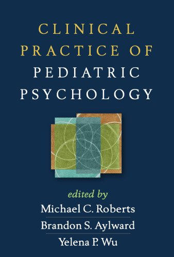 Clinical Practice of Pediatric Psychology