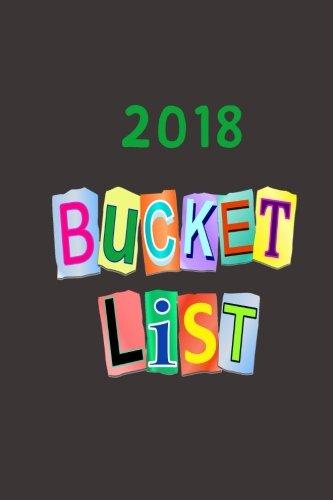 2018 Bucket List: A Journal