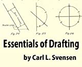 Essentials of drafting: a textbook on mechanical