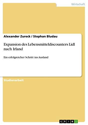 expansion-des-lebensmitteldiscounters-lidl-nach-irland-ein-erfolgreicher-schritt-ins-ausland-german-