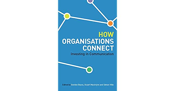 How Organisations Connect: Investing in Communciation