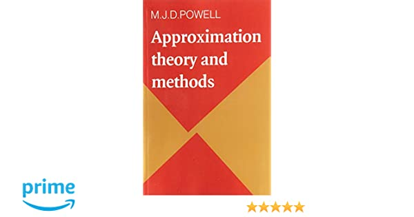 approximation theory and methods  Approximation Theory and Methods: M. J. D. Powell: 9780521295147 ...
